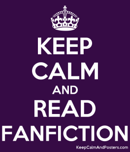 5970308_keep_calm_and_read_fanfiction.png